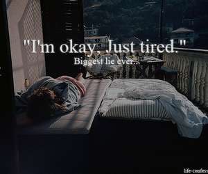 lies, tired, and quote image