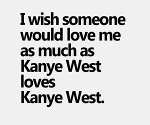 love, funny, and kanye west image