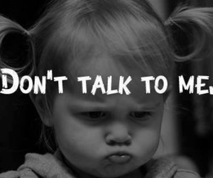 talk, baby, and angry image