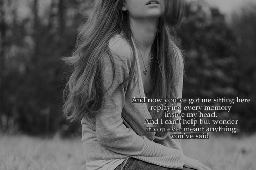 Girl Love Memory Quote Replay Sad Inspiring Picture On Favimcom