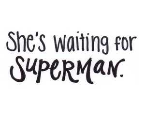 Lyrics, song, and waiting for superman image