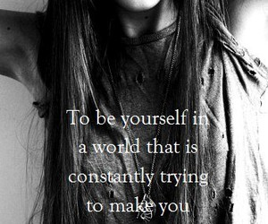 quote, be yourself, and black and white image