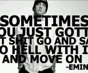 eminem, quote, and move on image