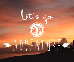 adventure, quote, and sunset image