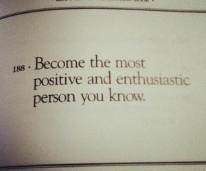 quotes, positive, and enthusiastic image