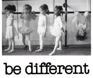 different, be different, and ballet image