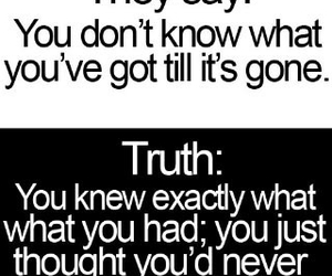 quotes, truth, and gone image