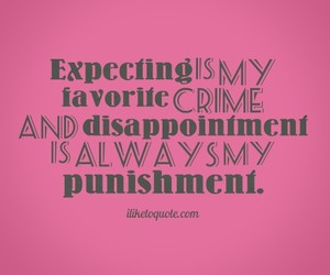 disappointment, punishment, and quotes image