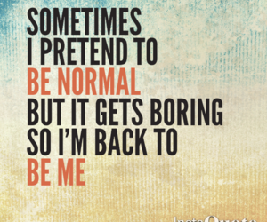 be yourself, boring, and we heart it image
