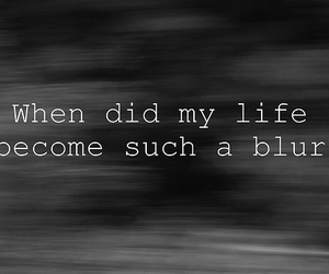 blur, life, and text image