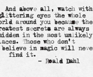 quotes, magic, and Roald Dahl image