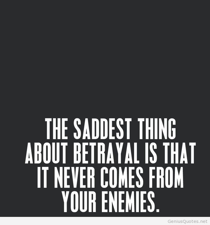 Saddest thing about betrayal shared by Quotes Sayings