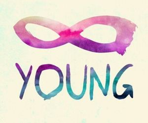 Forever Young, teen, and quotes image