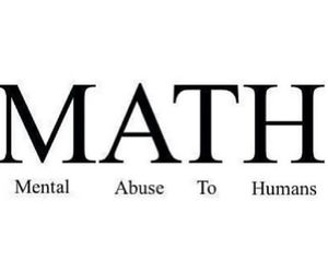 math, school, and abuse image