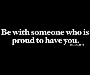proud, love, and quote image