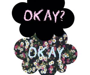 floral, okay? okay, and tfios image