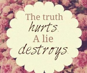 truth, lie, and destroy image