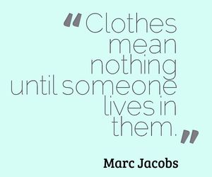 clothes, fashion, and quote image