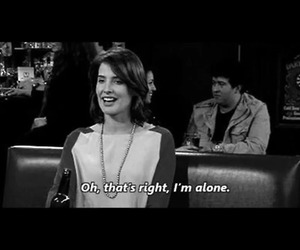 alone, how i met your mother, and robin image