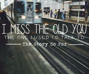 i miss you, talk, and the story so far image