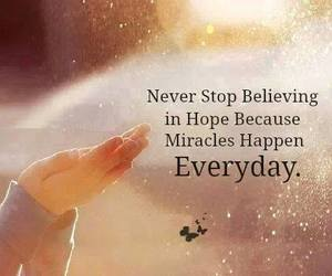 hope, miracle, and quotes image