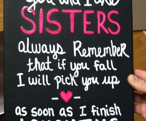 quote, sisters, and love image