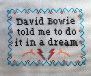 david bowie, Dream, and quote image