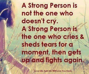strong, cry, and quote image