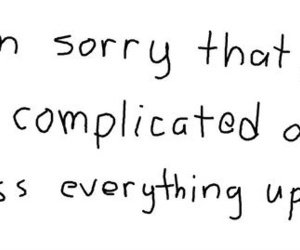 quotes, sorry, and complicated image