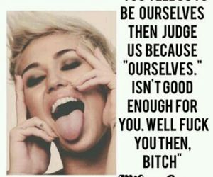 miley cyrus, quote, and miley image