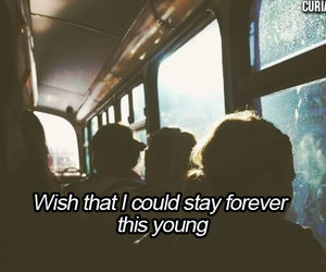 quote, young, and Forever Young image