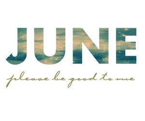 june, summer, and good image