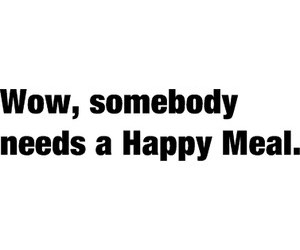 funny, happy meal, and happy image