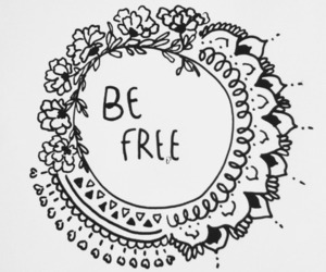 free, be free, and quote image