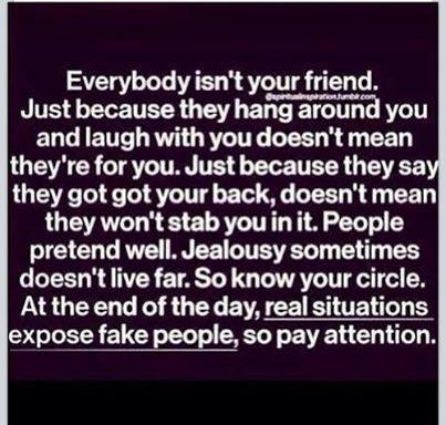 Fake friends come and go, true friends last a life time