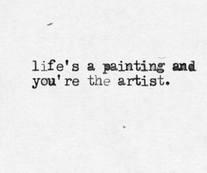quote, life, and artist image