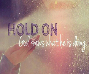 god and hold on image