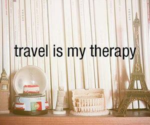 travel, therapy, and quote image
