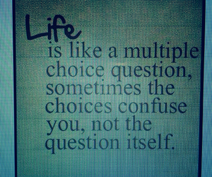 life, quotes, and hard choices image