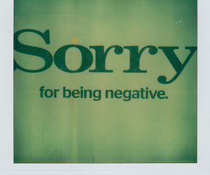 negative, polaroid, and sorry image