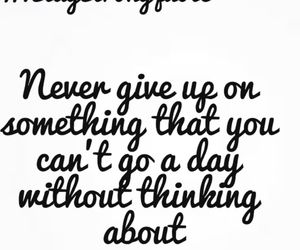 dont, give up, and never image