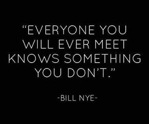 quote, bill nye, and everyone image