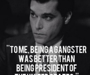 gangster, goodfellas, and quote image