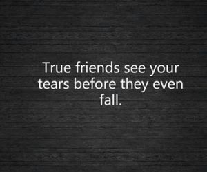 friends, quote, and tears image