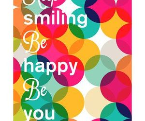 happy, smile, and inspiration image