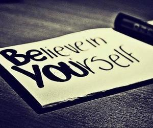 believe, yourself, and be you image