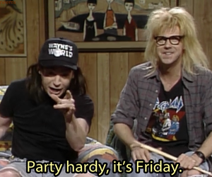 friday, life, and party image