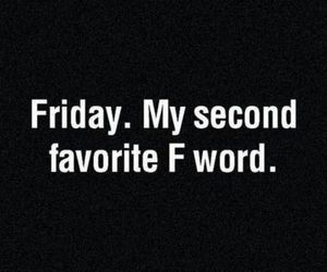 favourite, friday, and word image