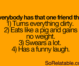 friends, quotes, and funny image