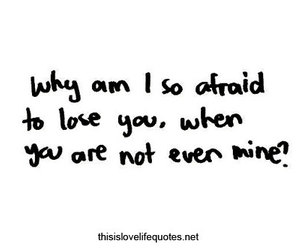 afraid, love, and lose image